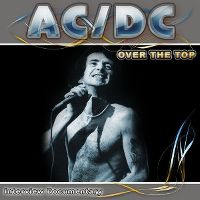 Cover AC/DC - Over The Top - Interview Documentary