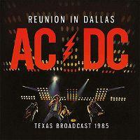 Cover AC/DC - Reunion In Dallas - Texas Broadcast 1985