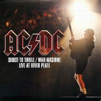 Cover AC/DC - Shoot To Thrill / War Machine - Live At River Plate