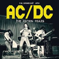 Cover AC/DC - The Rockin' Years - F.M. Broadcast 1974