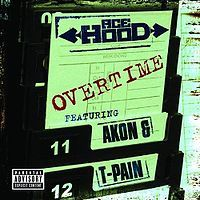 Cover Ace Hood feat. Akon & T-Pain - Overtime