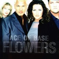 Cover Ace Of Base - Flowers