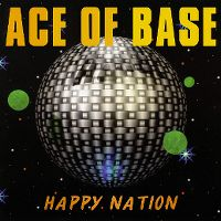 Cover Ace Of Base - Happy Nation
