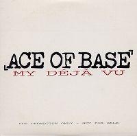 Cover Ace Of Base - My Déjà Vu