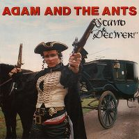 Cover Adam And The Ants - Stand And Deliver