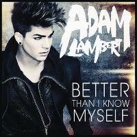 Cover Adam Lambert - Better Than I Know Myself