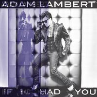Cover Adam Lambert - If I Had You