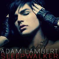 Cover Adam Lambert - Sleepwalker