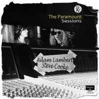 Cover Adam Lambert / Steve Cooke - The Paramount Sessions