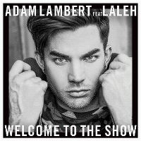 Cover Adam Lambert feat. Laleh - Welcome To The Show