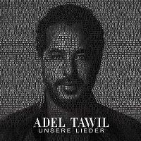 Cover Adel Tawil - Unsere Lieder