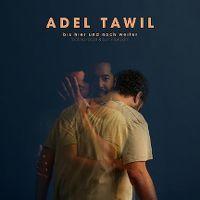 Cover Adel Tawil feat. KC Rebell & Summer Cem - Bis hier und noch weiter
