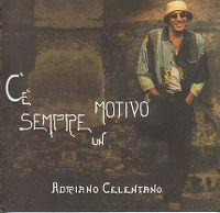 Cover Adriano Celentano - C'è sempre un motivo