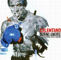 Cover Adriano Celentano - Dormi amore la situazione non è buona