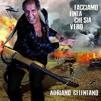 Cover Adriano Celentano - Facciamo finta che sia vero