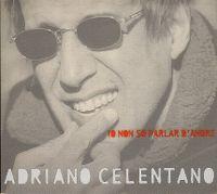 Cover Adriano Celentano - Io non so parlar d'amore