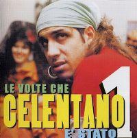 Cover Adriano Celentano - Le volte che Celentano è stato 1