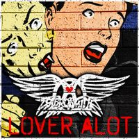 Cover Aerosmith - Lover Alot