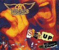 Cover Aerosmith - Shut Up And Dance
