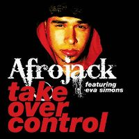 Cover Afrojack feat. Eva Simons - Take Over Control