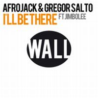 Cover Afrojack & Gregor Salto feat. Jimbolee - I'll Be There