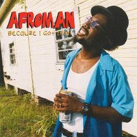 Cover Afroman - Because I Got High