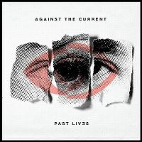 Cover Against The Current - Past Lives