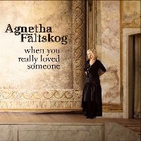 Cover Agnetha Fältskog - When You Really Loved Someone