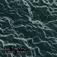 Cover Air Traffic - Almost Human