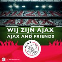 Cover Ajax And Friends - Wij zijn Ajax