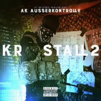 Cover AK Ausserkontrolle - Kristall 2