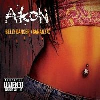Cover Akon - Belly Dancer (Bananza)