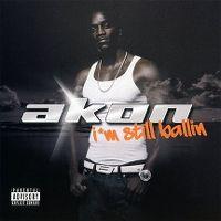 Cover Akon - I'm Still Ballin
