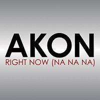 Cover Akon - Right Now (Na Na Na)