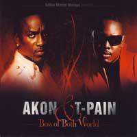 Cover Akon & T-Pain - Boss Of Both World