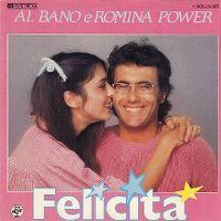 Cover Al Bano & Romina Power - Felicità