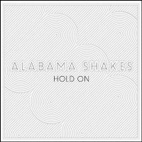 Cover Alabama Shakes - Hold On