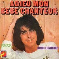Cover Alain Chamfort - Adieu mon bébé chanteur