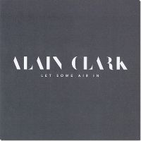 Cover Alain Clark - Let Some Air In