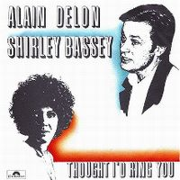 Cover Alain Delon & Shirley Bassey - Thought I'd Ring You