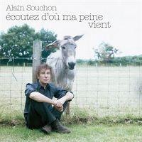 Cover Alain Souchon - Écoutez d'où ma peine vient