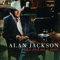 Cover Alan Jackson - Like Red On A Rose