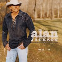 Cover Alan Jackson - What I Do