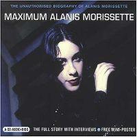 Cover Alanis Morissette - Maximum Alanis Morissette