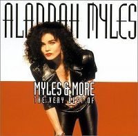 Cover Alannah Myles - Myles & More - The Very Best Of