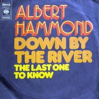 Cover Albert Hammond - Down By The River