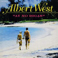 Cover Albert West - Ay no digas