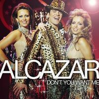 Cover Alcazar - Don't You Want Me