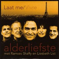 Cover Alderliefste met Ramses Shaffy en Liesbeth List - Laat me / Vivre
