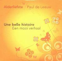 Cover Alderliefste & Paul de Leeuw - Une belle histoire - Een mooi verhaal
